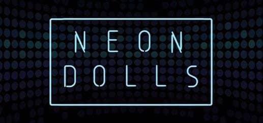 Neon Dolls News Image